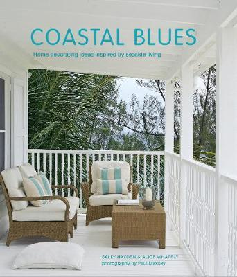 Coastal Blues : Home Decorating Ideas Inspired by