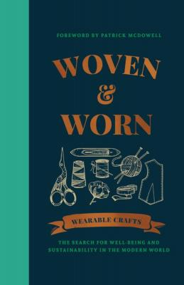 Woven and Worn Wearable Crafts
