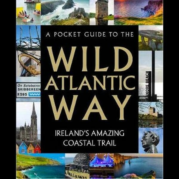 A Pocket Guide to the Wild Atlantic Way